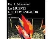 muerte comendador. Haruki Murakami