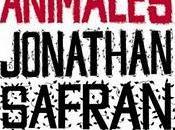 Comer animales, Jonathan Safran Foer