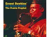Ernest Dawkins' Horizons Ensemble: Prairie Prophet (Delmark, 2011)