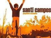 Santi Campos: 'Pequeños incendios'