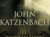 """Reseña psicoanalista"""" John Katzenbach"""
