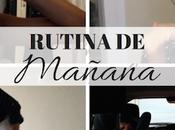 Rutina mañana Morning routine Marilyn's Closet