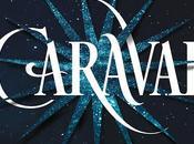 Reseña: Caraval (Caraval Stephanie Garber