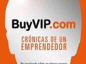 BuyVIP.com; Crónicas emprendedor