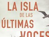 isla últimas voces Mikel Santiago