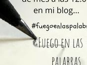 Reto #fuegoenlaspalabras: títulos blogs (edición especial).