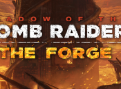 "Shadow Tomb Raider presenta Fragua"", primer juego"