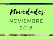 Novedades: Noviembre 2018