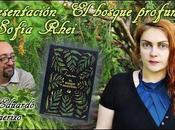 Presentación bosque profundo Sofía Rhei Eduardo Vaquerizo #LeoAutorasOct