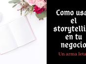 Como Usar Storytelling Ejemplos Puedes Guía
