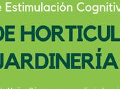 PÍLDORAS Estimulación Cognitiva: Taller Horticultura Jardinería