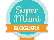 Nuevo lote SúperMami Bloguera Nestlé