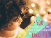 Recursos: Recopilatorio actividades ideas para Navidad niños