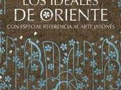 """""""Los ideales Oriente. especial referencia arte japonés"""", Kakuzo Okakura"""