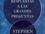 Breves respuestas grandes preguntas Stephen Hawking