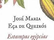 """José maría queirós; """"estampas egipcias""""."""
