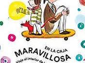 caja maravillosa Salvador Macip