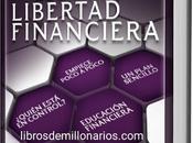 FÓRMULA PARA LOGRAR LIBERTAD FINANCIERA Resumen