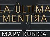 última mentira Mary Kubica