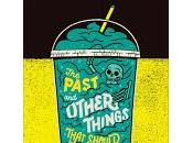 past other things that should stay buried Shaun David Hutchinson