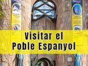 Visitar Poble Espanyol