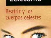 Lucía Etxebarria Beatriz cuerpos celestes