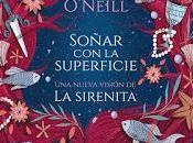 Reseña Soñar superficie Louise O'Neill