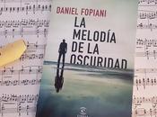 Reseña novela melodía oscuridad Daniel Folpiani