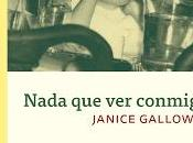 Nada conmigo, Janice Galloway