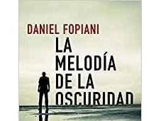 melodía oscuridad, Daniel Fopiani