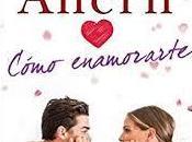 «Cómo enamorarte» Cecelia Ahern