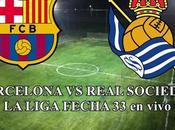 Barcelona Real Sociedad vivo Laliga fecha