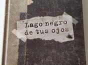 "Reseña ""Lago negro ojos"" Guillem López"