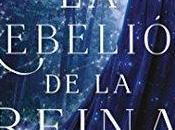 Reseña|| rebelión reina- Rebecca Ross