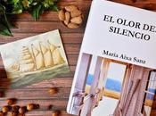 RESEÑA OLOR SILENCIO' María Aixa Sanz (SOTAVENTO)