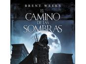 camino sombras Brent Weeks