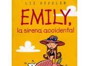 'Emily, sirena accidental', Kessler