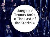 Juego Tronos 8x04 Last Starks