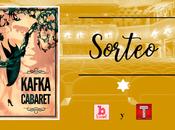 Sorteo entradas para teatro: Kafka Cabaret
