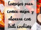 Consejos para comer mejor ahorrar Bath cooking