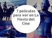 películas para Fiesta Cine