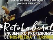 ENCUENTRO PROFESIONAL HOSTELERÍA TURISMO: #RETOLABORAL: Lunes junio 2019
