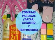 Compras variadas (Bazar, Alcampo Perfumería local)