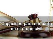 Capacidad para parte orden civil