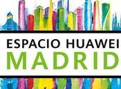 mayor Espacio Huawei mundo abre Madrid