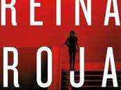 """Reina roja"" Juan Gómez-Jurado: thriller leerás suspiro"