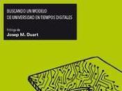 Reiniciando Universidad; Buscando modelo Universidad tiempos digitales