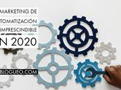 marketing automatización imprescindible 2020