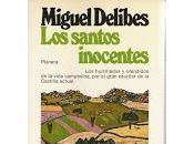 santos inocentes, Miguel Delibes