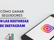 Historias Instagram: recomendaciones para ganar seguidores